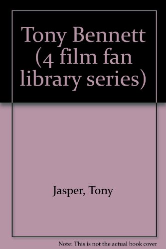 9780863790089: Tony Bennett (4 film fan library series) by Jasper, Tony