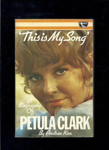 9780863790300: This is My Song: Petula Clark
