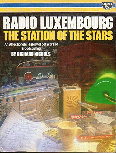 9780863790355: Radio Luxembourg: The Station of the Stars
