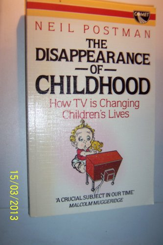 9780863790386: Disappearance of Childhood (A Comet book)