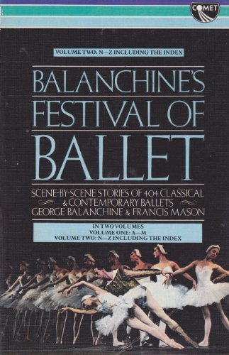 Balanchine's Festival of Ballet (0863790674) by George Balanchine; Francis Mason