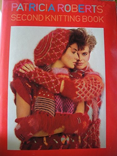 9780863790850: Patricia Roberts' Second Knitting Book