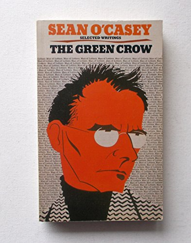 The Green Crow: O'Casey, Sean