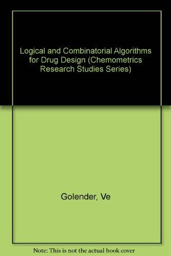 9780863800061: Logical and Combinatorial Algorithms for Drug Design
