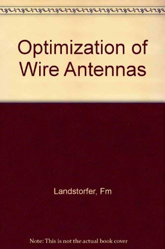 Optimisation of Wire Antennas