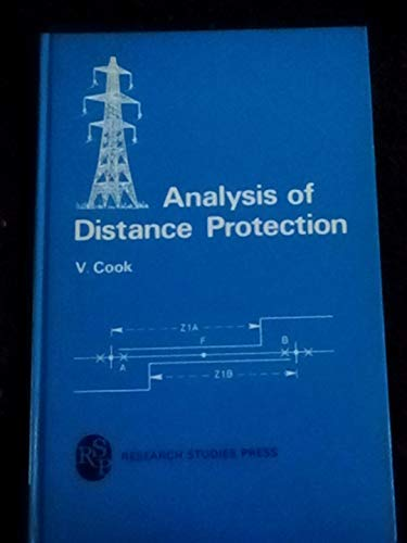 9780863800276: Analysis of Distance Protection (Electronic & Electrical Engineering Research Studies Power Sources Technology)