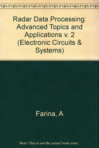 9780863800382: Radar Data Processing, Vol. 2: Advanced Topics and Applications
