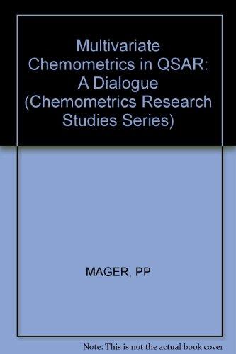 9780863800542: Multivariate Chemometrics in QSAR: A Dialogue (Chemometrics Research Studies Series)