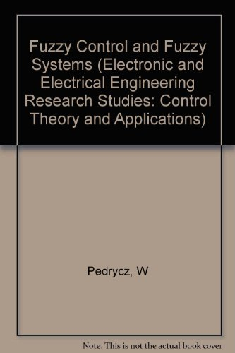 9780863800818: Fuzzy Control and Fuzzy Systems (Electronic and Electrical Engineering Research Studies: Control Theory and Applications)