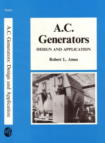9780863800924: A. C. Generators: Design and Application (Electrical Machines Series)