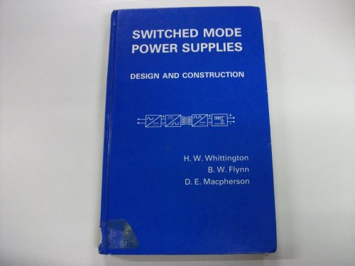 9780863801235: Switched Mode Power Supplies: Design and Construction (Electronic & Electrical Engineering Research Studies: Electrical Energy)