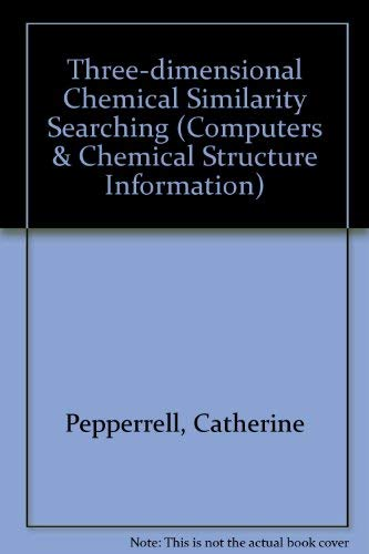 9780863801457: Three-dimensional Chemical Similarity Searching
