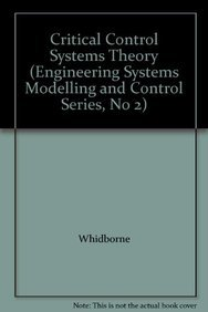 9780863801532: Critical Control Systems Theory (Engineering Systems Modelling & Control)