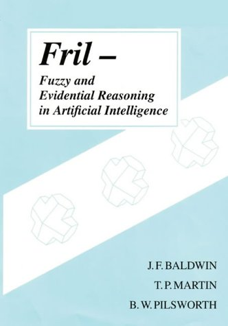 9780863801594: Fril - Fuzzy and Evidential Reasoning in Artificial Intelligence (Uncertainty Theory in Artificial Intelligence)