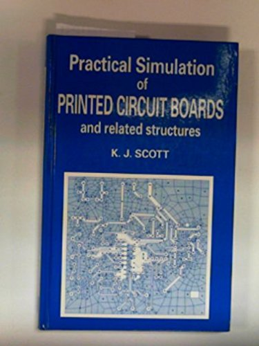 printed boards first edition abebookspractical simulation of printed circuit boards and k j scott