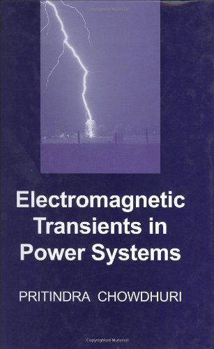 Electromagnetic Transients in Power Systems: Chowdhuri, Pritindra