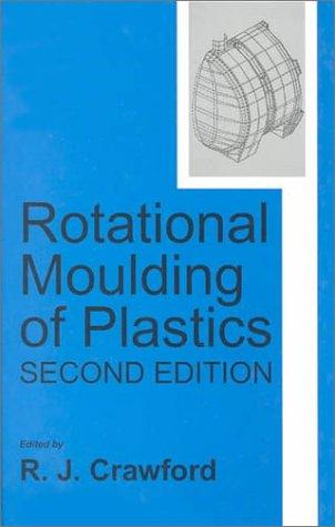 9780863801945: Rotational Moulding of Plastics (Polymer Engineering Series, 2)