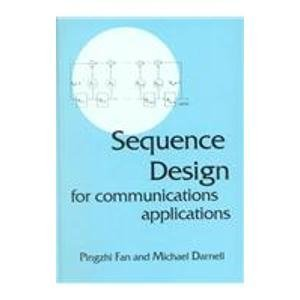 9780863802010: SEQUENCE DESIGN FOR COMMUNICATIONS APPLICATIONS (Electronic & Electrical Engineering Research Studies. Communications systemS, Techniques, and Applications Series, 1)