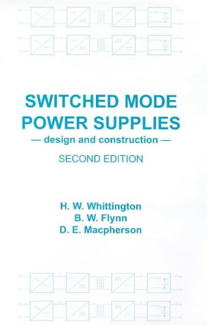 9780863802034: Switched Mode Power Supplies: Design and Construction (Electronic & Electrical Engineering Research Studies. Electrical Energy Series, 2)