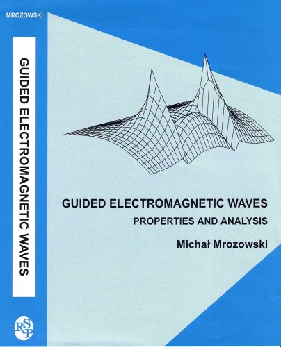 9780863802126: GUIDED ELECTOMAGNETIC WAVES PROPERTIES AND ANALYSIS (Electronic & Electrical Engineering Research Studies. Computer Methods in eLectromagnetics Series, 3)