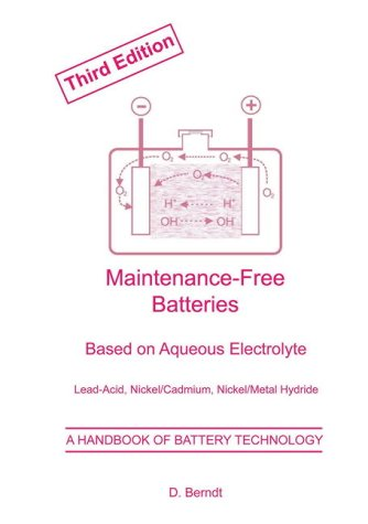 9780863802799: Maintenance-Free Batteries: Aqueous Electrolyte Lead-Acid, Nickel/Cadmium, Nickel/Metal Hydride (Power Sources Technology)