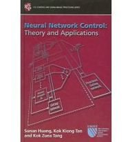 9780863802850: Neural Network Control: Theory and Applications (Csi, Control and Signal/Image Processing Series)