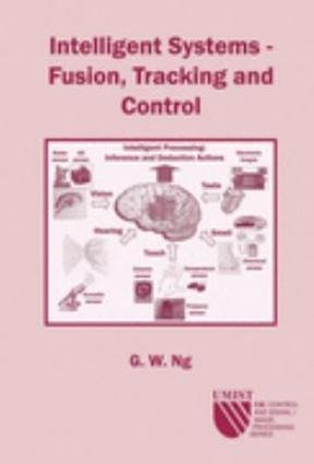 9780863802959: Intelligent Systems: Fusion, Tracking and Control (CSI: Control & Signal/Image Processing)
