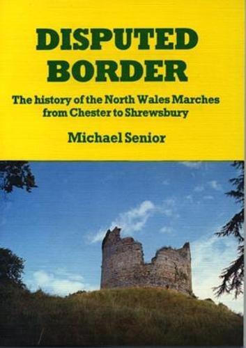 9780863811258: Disputed Border (The Michael Senior Series)