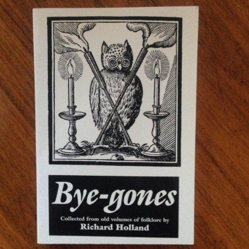9780863812392: Bye-Gones