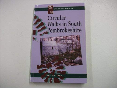 9780863814211: Circular Walks in South Pembrokeshire (Walks with History)