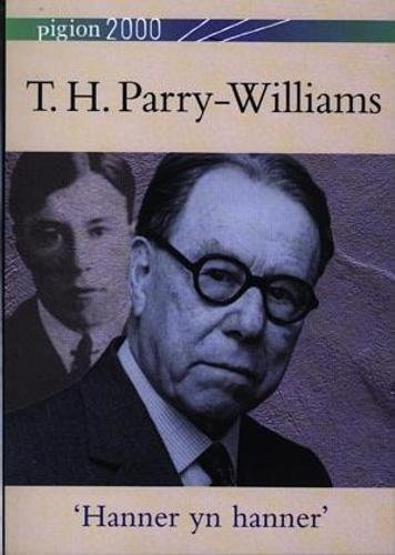 Pigion 2000: T.H. Parry-Williams - Hanner yn