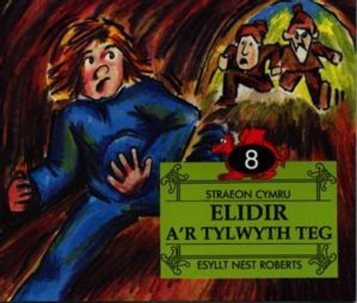 9780863815300: Elidir A'r Tylwyth Teg (Straeon Cymru)