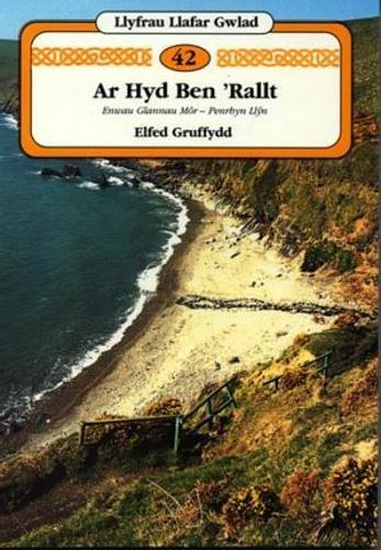 9780863815812: Ar Hyd Ben 'Rallt (Llyfrau Llafar Gwlad)