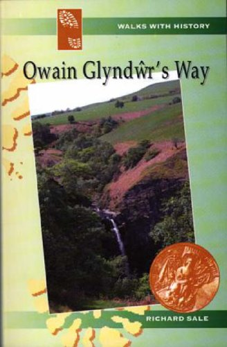 9780863816901: Owain Glyndwr's Way (Walks with History)