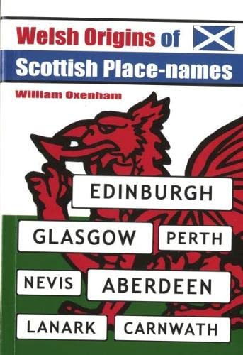 9780863819575: Welsh Origins of Scottish Place-names