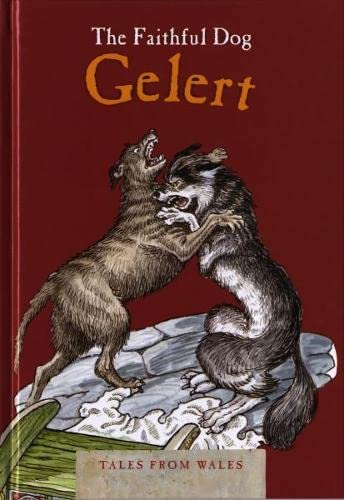 9780863819841: The Faithful Dog Gelert (Tales from Wales)