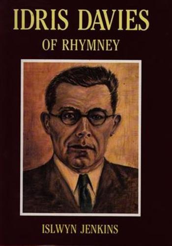 Idris Davies of Rhymney: Jenkins, Islwyn