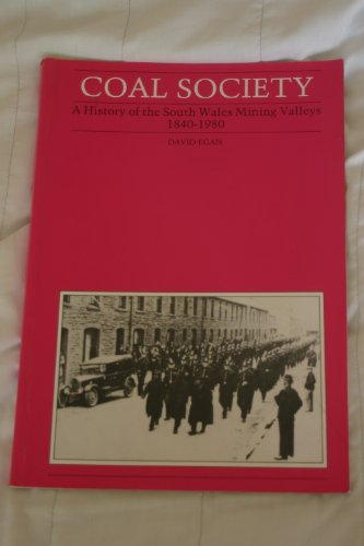 9780863832390: Coal Society: History of the South Wales Mining Valleys, 1840-1980 (Welsh history teaching materials)