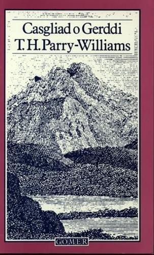 9780863833335: Casgliad o Gerddi T.H. Parry-Williams