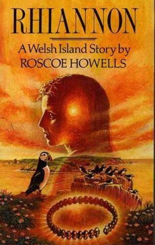9780863833793: Rhiannon: A Welsh Island Story