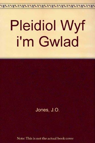9780863834455: Pleidiol Wyf i'm Gwlad