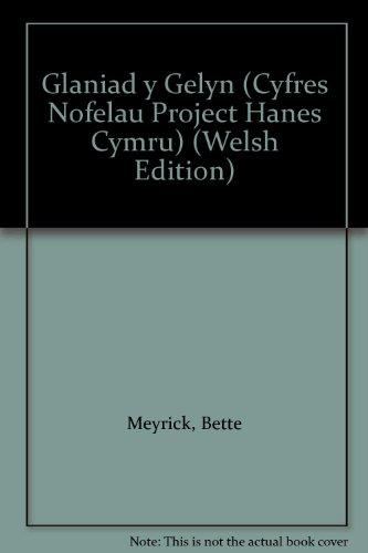 9780863837852: Glaniad y Gelyn (Cyfres Nofelau Project Hanes Cymru) (Welsh Edition)