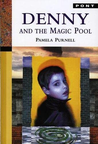 Denny and the Magic Pool: Purnell, Pamela