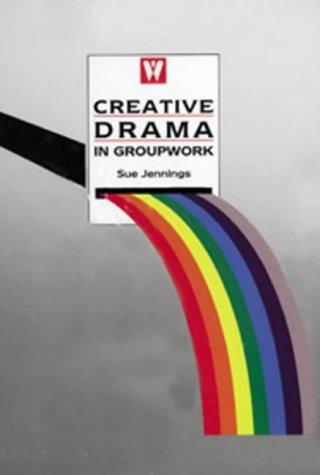 9780863880506: Creative Drama in Groupwork