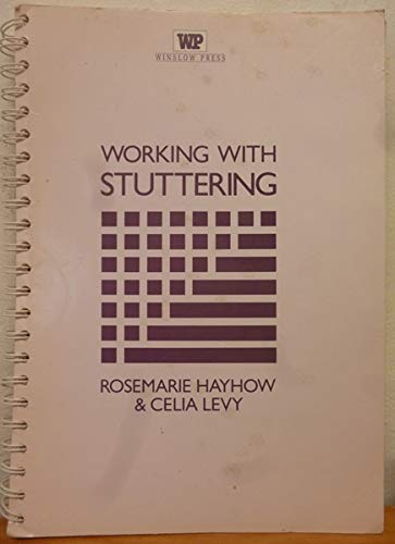 9780863880681: Working with Stuttering: A Personal Construct Therapy Approach