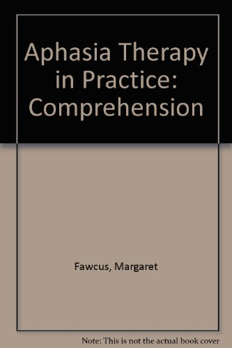 9780863880827: Aphasia Therapy in Practice: Comprehension