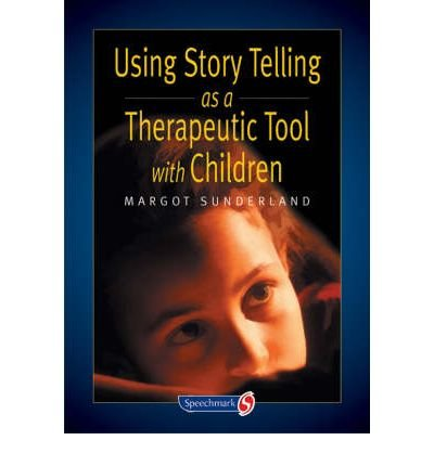 9780863882746: Using Story Telling as a Therapeutic Tool with Children (Storybooks for Troubled Children)