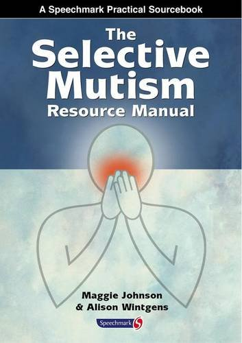 9780863882807: The Selective Mutism Resource Manual (A Speechmark practical sourcebook)