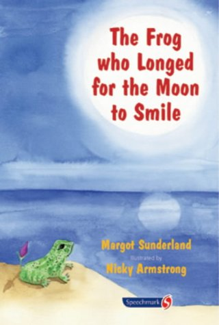9780863883040: The Frog Who Longed for the Moon to Smile: Storybook (Storybooks for troubled children)