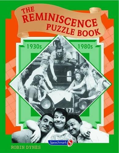 The Reminiscence Puzzle Book: 1930s-1980s: Robin Dynes